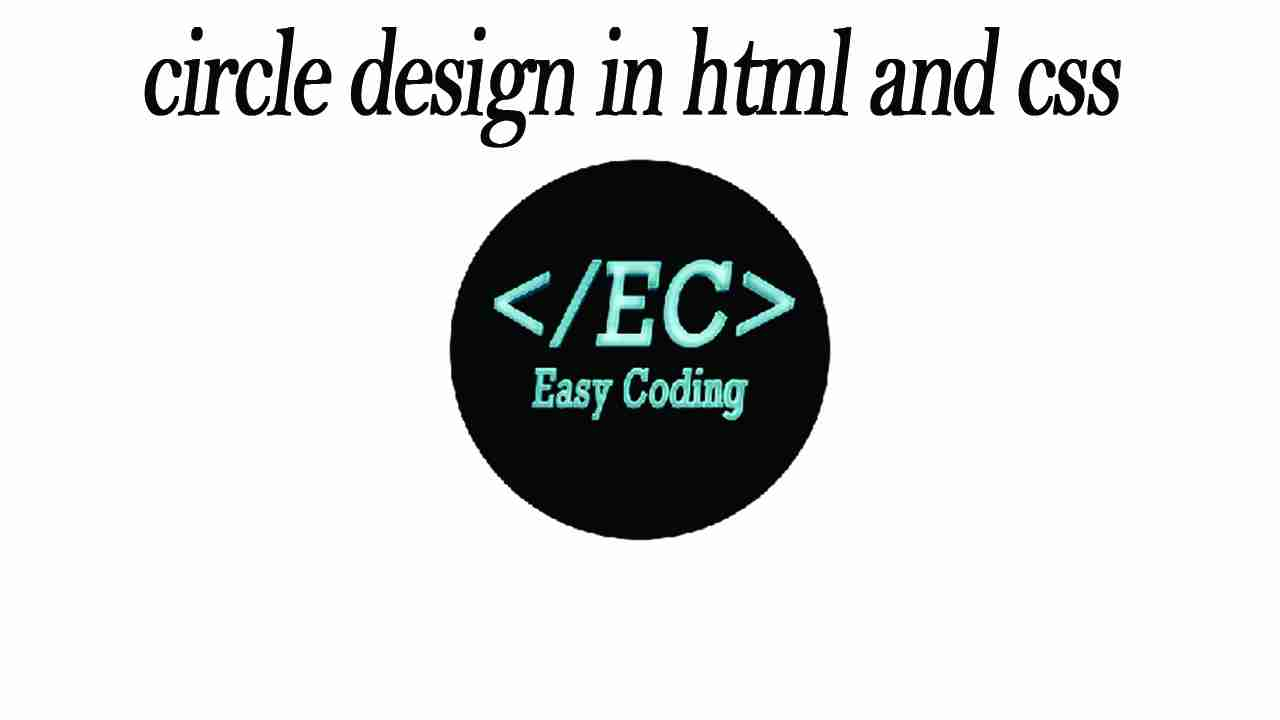 How to make  circle design in html and css