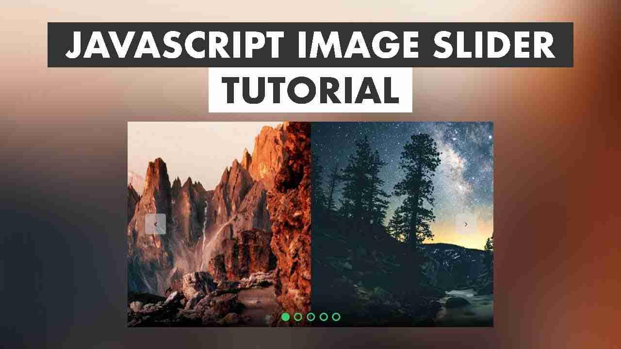 Image Slider Using HTML , CSS & JavaScript (2020)