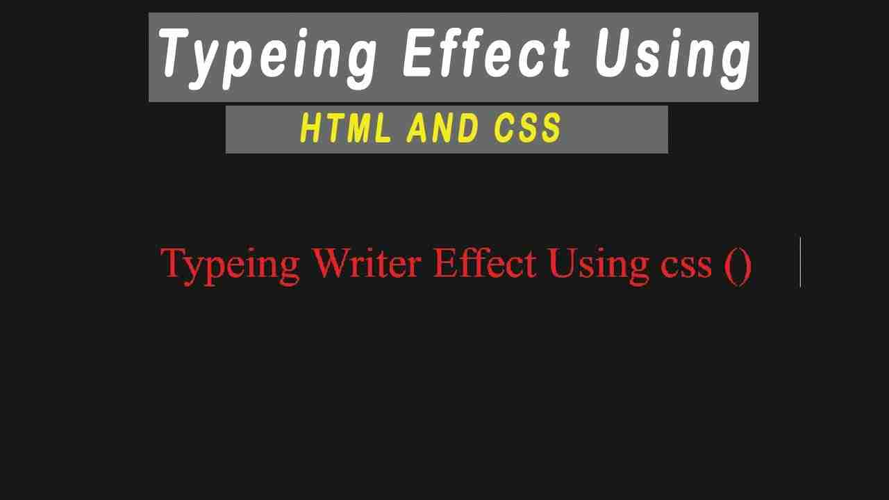 How to Create Typewriter Animation with CSS