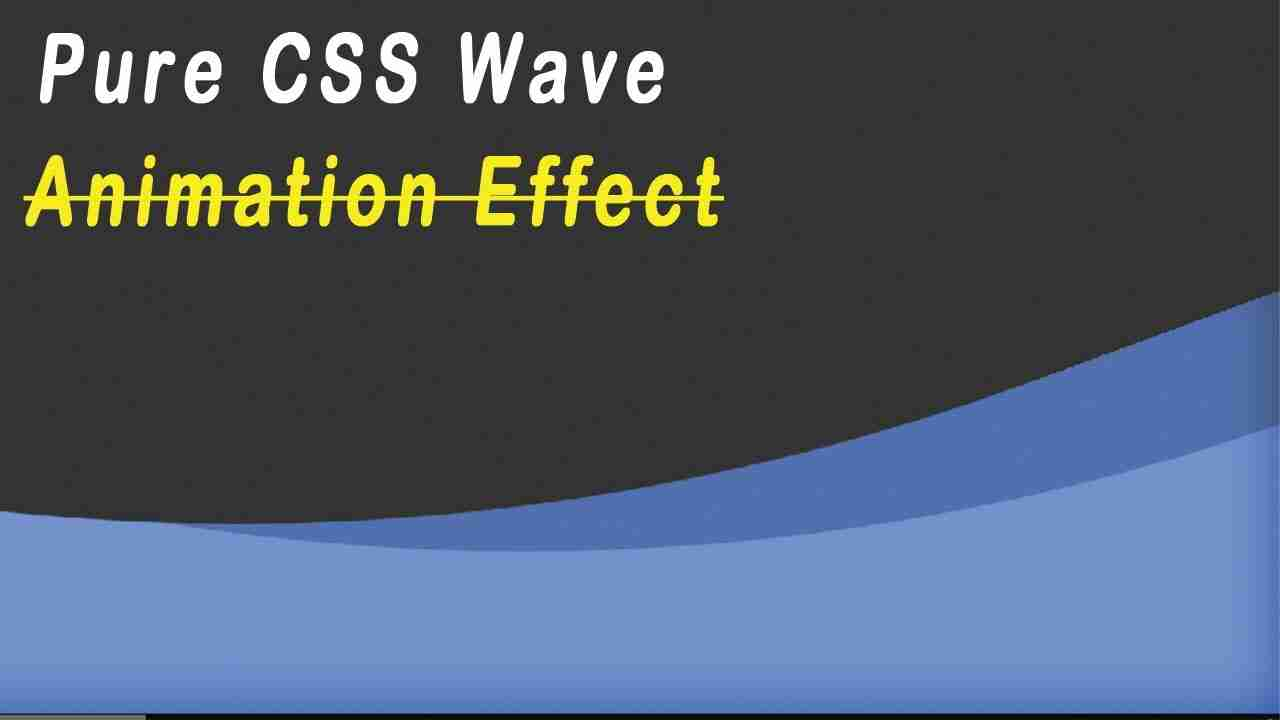 Waves Animation Effect Pure CSS