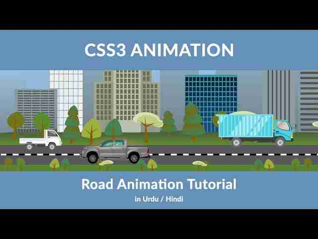 Animate City with CSS - CSS3 Animation - Create a Road Animation Urdu